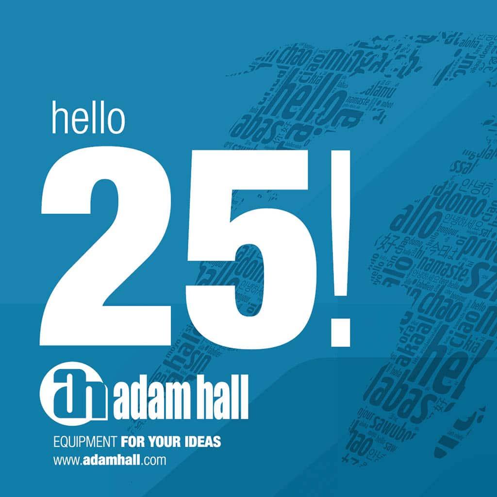 Adam Hall gratuliert zu 25 Jahren PP