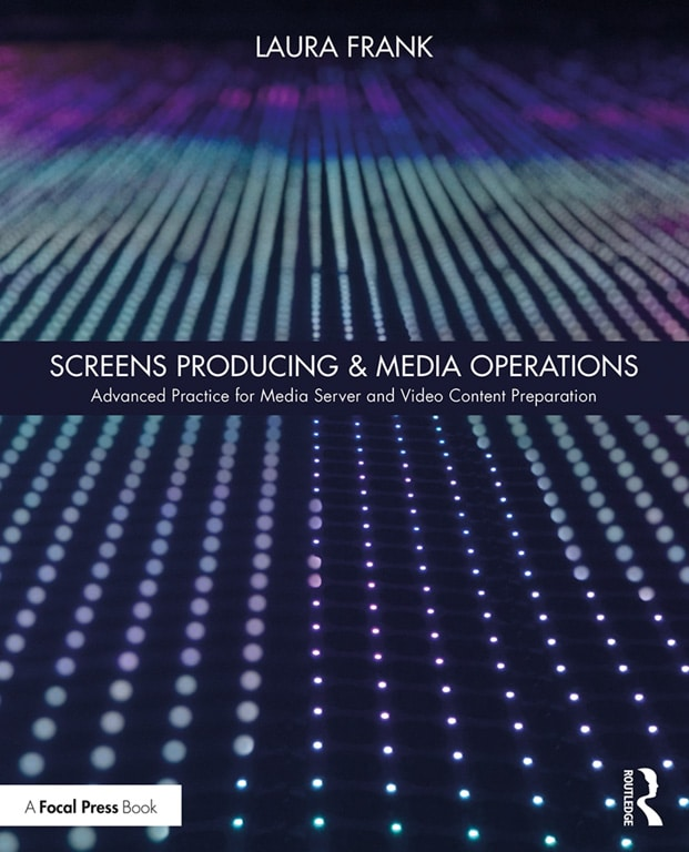 Cover Screens Producing & Media Operations: Advanced Practice for Media Server and Video Content Preparations (Autor: Laura Frank)
