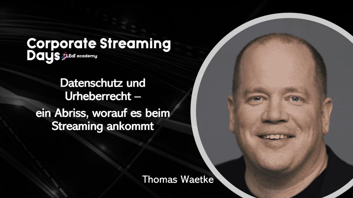 Thomas Waetke Corporate Streaming Days